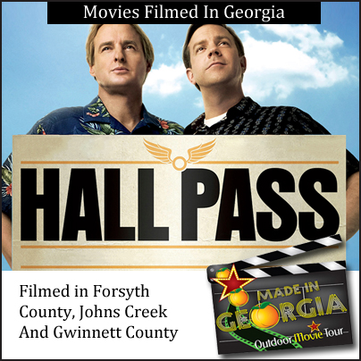 Filmed in Georgia: Hall Pass