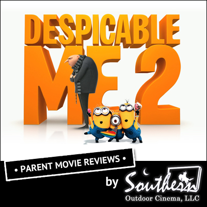 ... » Despicable Me 2 – Parent Movie Review | Southern Outdoor Cinema