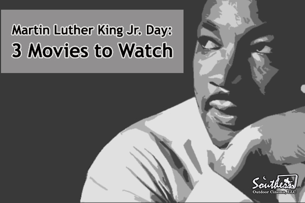 Martin Luther King Jr Day: 3 Movies To Watch