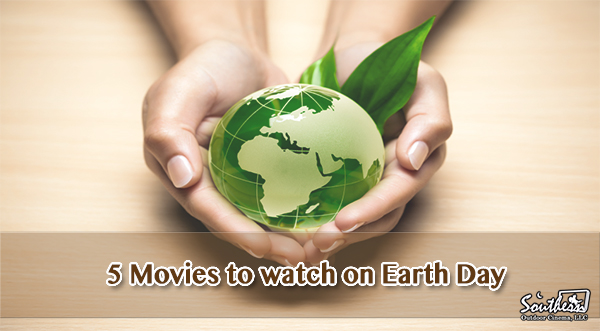 5 Movies to watch on Earth Day
