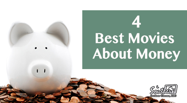 4 Best movies about money