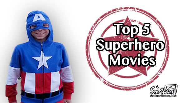 5 Top Movies about Superheros