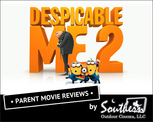 Despicable Me 2 - Parent Movie Review by Southern Outdoor Cinema