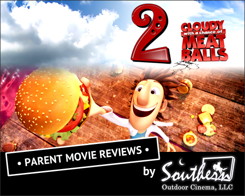 Cloudy with a chance of meatballs 2 - Parent movie review by Southern Outdoor Cinema