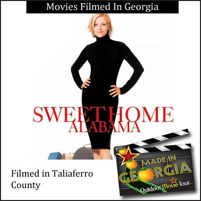 Filmed In Georgia - Sweet Home Alabama