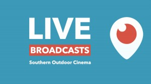 Southern Outdoor Cinema on Periscope